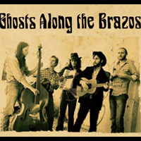 Ghosts Along The Brazos