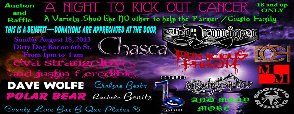 Scorpio Rising, Chasca, and many more at Dirty Dog