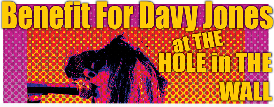 Benefit for Davy Jones from the Hickoids
