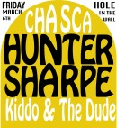 Chasca, Hunter Sharpe, and Kiddoo & the Dude play Hole In The Wall