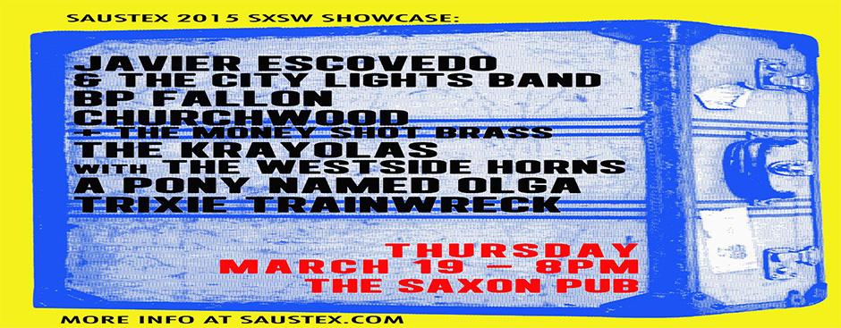 Saustex 2015 SXSW Official Showcase