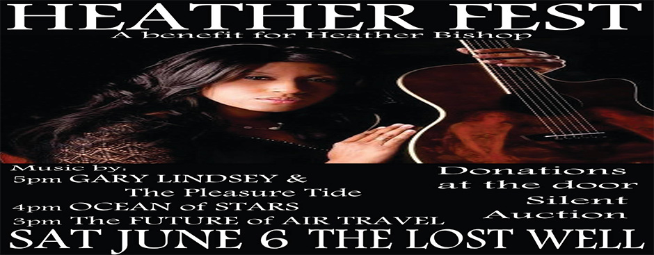 Heather Fest - A Benefit for Heather Bishop