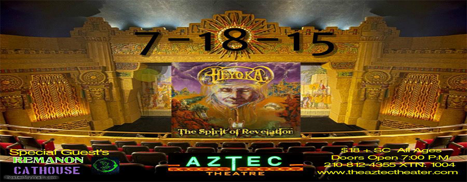 Heyoka with special guests Remanon and Cathouse at The Aztec Theatre