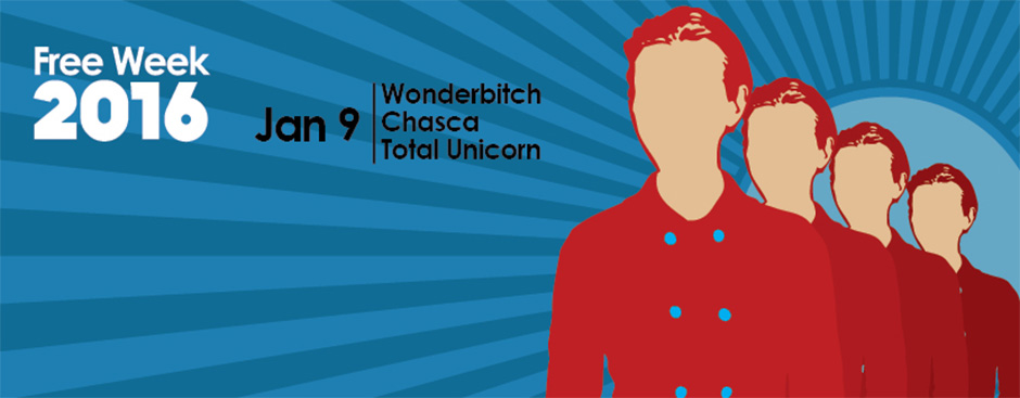 FREE WEEK! Wonderbitch, Chasca, and Total Unicorn at The Belmont
