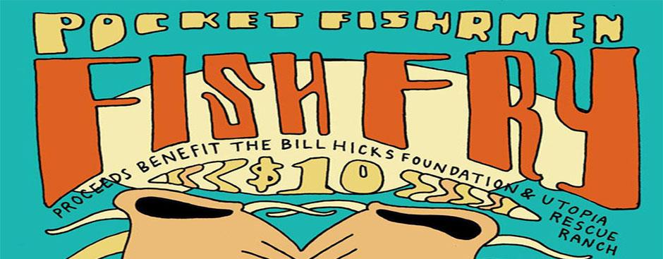 8th Annual Pocket FishRmen Fish Fry!