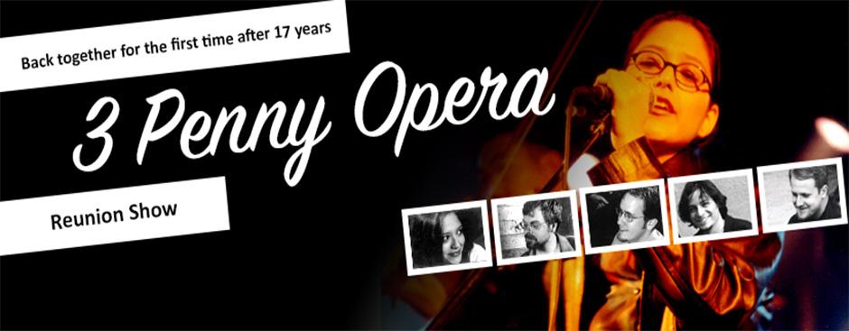 3 Penny Opera Reunion Show
