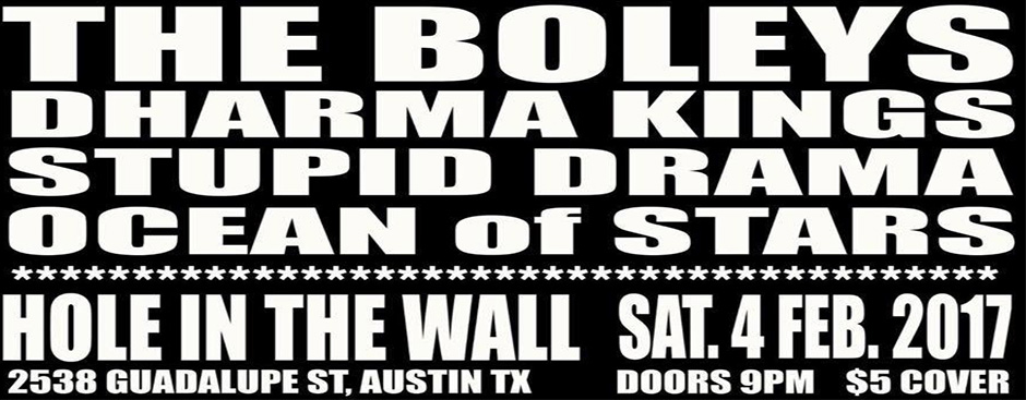 Ocean of Stars, Stupid Drama, Dharma Kings, and The Boleys at Hole in the Wall
