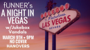 fUNNER's A Night in Vegas w/Jukebox Vandals at Hanover's