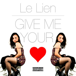 "Le Lien Releases Debut Single  ""Give Me Your Love"""