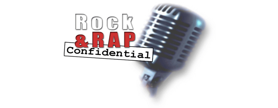 Rock & Rap Confidential