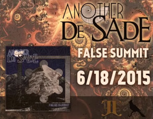 "Another De Sade Explores the Pursuit of Enlightenment with Release of ""False Summit"" Lyric Video"