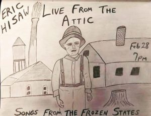 Eric Hisaw: Live From the Attic Feb 28