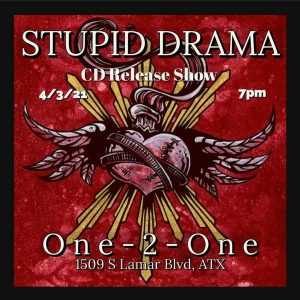 Stupid Drama CD Release at One 2 One Bar