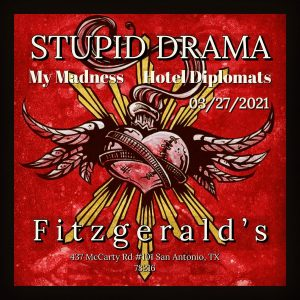 Stupid Drama CD Release with My Madness, and Hotel Diplomats at Fitzgerald's
